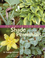 An Encyclopedia of Shade Perennials - W.George Schmid