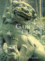 Gardens in China : The World's Best-selling Book on House Plants - Peter Valder