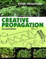 Creative Propagation - Peter Dr. Thompson