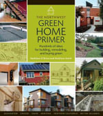 The Northwest Green Home Primer - Kathleen O'Brien