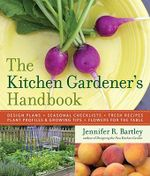 The Kitchen Gardener's Handbook - Jennifer R. Bartley