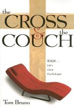 The Cross & the Couch - Tom Bruno