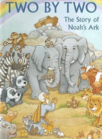Two by Two : The Story of Noah's Ark - Alice Joyce Davidson