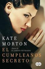 El Cumpleanos Secreto - Kate Morton
