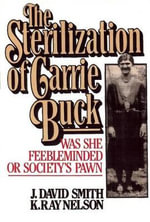 Sterilization of Carrie Buck - J David Smith