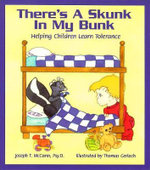 There's a Skunk in My Bunk : Helping Children Learn Tolerance - Psyd Joseph T McCann