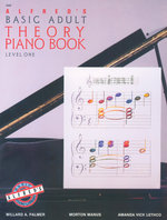 Alfred's Basic Adult Piano Course Theory, Bk 1 : Level One - Morton Manus