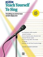 Alfred's Teach Yourself to Sing : Book & Enhanced CD - Karen F Surmani