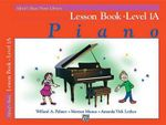 Alfred's Basic Piano Library: Lesson Book Level 1A : Alfred's Basic Piano Library - Willard Palmer
