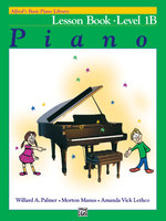 Alfred's Basic Piano Course Lesson Book, Bk 1b : Alfred's Basic Piano Library - Willard Palmer