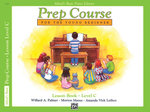 Alfred's Basic Piano Prep Course Lesson Book, Bk C : Alfred's Basic Piano Library - Willard Palmer