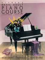 Alfred's Basic Adult Piano Course Lesson Book, Bk 1 : Book & CD - Amanda V Lethco