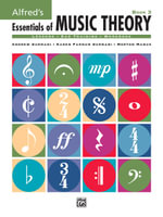 Alfred's Essentials of Music Theory : Essentials of Music Theory - Andrew Surmani