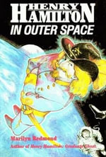 Henry Hamilton in Outer Space - Marilyn Redmond