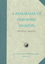 A Panorama of Harmonic Analysis - Steven G. Krantz