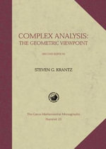 Complex Analysis : The Geometric Viewpoint - Steven G. Krantz