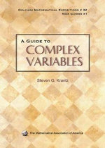 A Guide to Complex Variables - Steven G. Krantz
