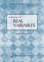 A Guide to Real Variables - Steven G. Krantz