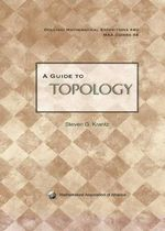 A Guide to Topology - Steven G. Krantz