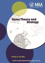 Game Theory and Strategy - Philip D. Straffin