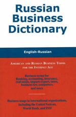Russian Business Dictionary : American and Russian Business Terms for the Internet Age - Morry Sofer