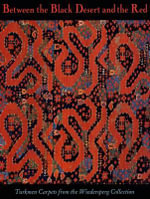 Between the Black Desert and and the Red : Turkmen Carpets from the Wiederspeg Collection - Robert Pinner