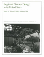 Regional Garden Design in the United States - Therese O'Malley