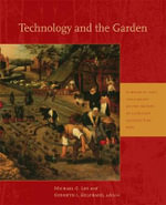 Technology and the Garden - Michael G. Lee