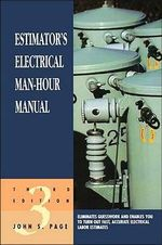 Estimator's Electrical Man-hour Manual - John S. Page