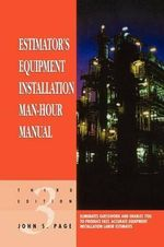 Estimator's Equipment Installation Man-hour Manual - John S. Page