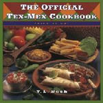 The Official Tex-mex Cookbook - T.L. Bush