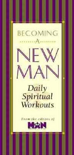 Becoming a New Man : Daily Spiritual Workouts - Jim Nelson Black