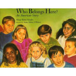 Who Belongs Here? : An American Story - Margy Burns Knight