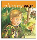Playing War - Kathy Beckwith