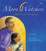 Moon Watchers : Shirin's Ramadan Miracle - Reza Jalali