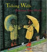 Talking Walls : Discover Your World - Margy Burns Knight