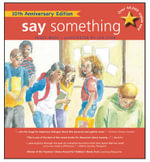 Say Something : 10th Anniversary Edition - Peggy Moss