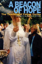 A Beacon of Hope : The Teaching of Father Ilarion - Natalia Mikhailovna Kopyttseva