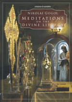 Meditations on the Divine Liturgy - Nikolai Gogol