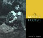 The Mystic Leeway - Frances Gregg