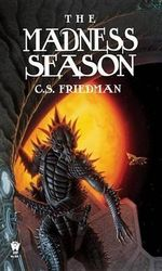 The Madness Season - C. S. Friedman
