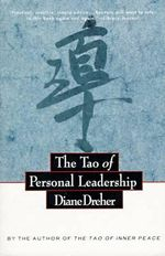 The Tao of Personal Leadership - Diane Dreher