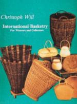 International Basketry - Christopher Will