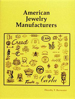 American Jewellery Manufacturers : Paul Revere and the Growth of American Enterprise - Dorothy T. Rainwater