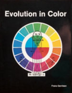 Evolution of Colour : Healing Wounds in the Intergenerational Family - Frans Gerritsen