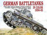 German Battle Tanks in Color : Schiffer Military - Horst Scheibert