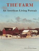 The Farm : An American Living Portrait - Joan Hagan