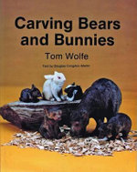 Carving Bears and Bunnies - Tom Wolfe