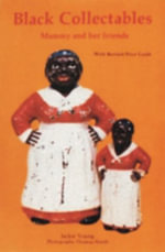 Black Collectibles : Mammy and Her Friends - Jackie Young