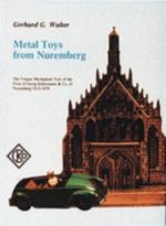 Metal Toys from Nuremberg - G. Walter
